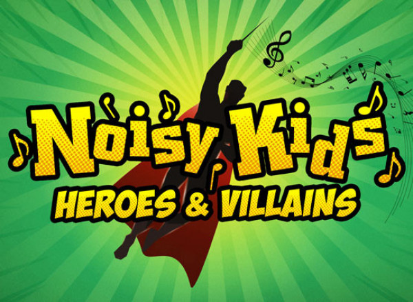 Noisy-Kids-Heroes-and-Villains-RPO-555x405.jpg